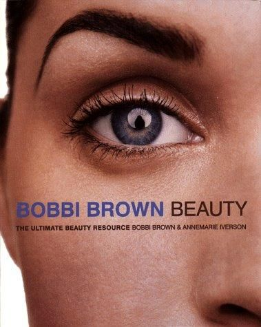Bobbi Brown Book - Bobbi Brown Beauty: The Ultimate Beauty Resource
