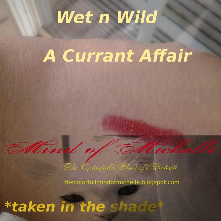 Wet 'n' Wild Megashield lipstick- A Currant Affair