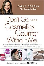 Paula's Choice Don't go to the cosmetics counter without me 7th edition